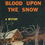 Hilda Lawrence - Blood Upon the Snow (1946, Pocket Book #336, 3rd printing)