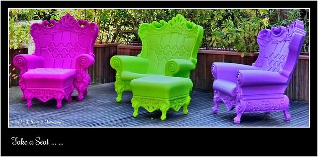 Take a Seat ...  ...