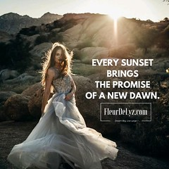Every sunset brings the promise of a new dawn