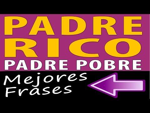 Padre Rico Padre Pobre Las Mejores Frases Audiolibro G