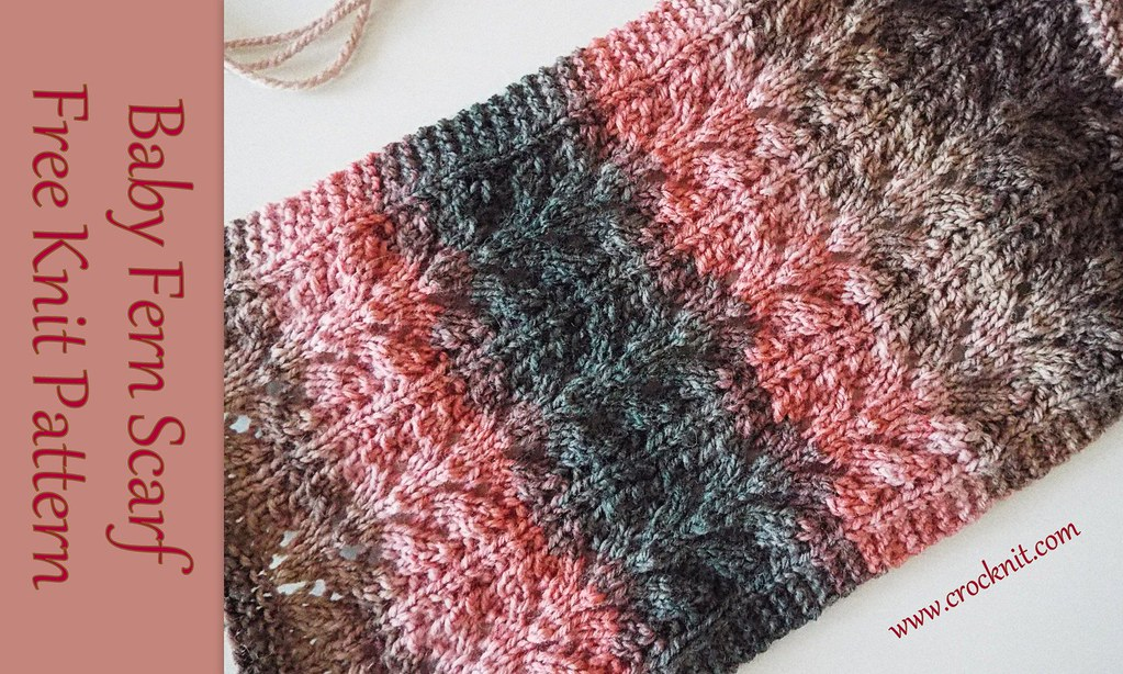 Baby Fern Scarf Free Knit Pattern 3 Baby Fern Scarf Is A Flickr
