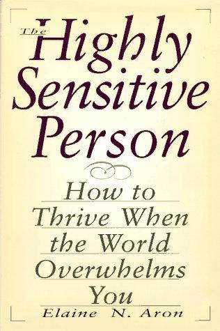PDF] ONLINE The Highly Sensitive Person: How to Thrive Wh