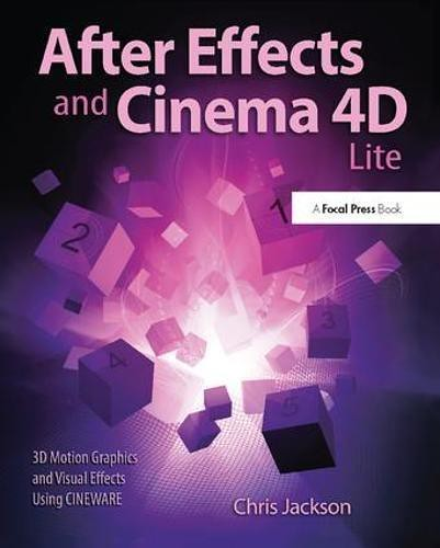 Download [PDF] After Effects and Cinema 4D Lite: 3D Motion