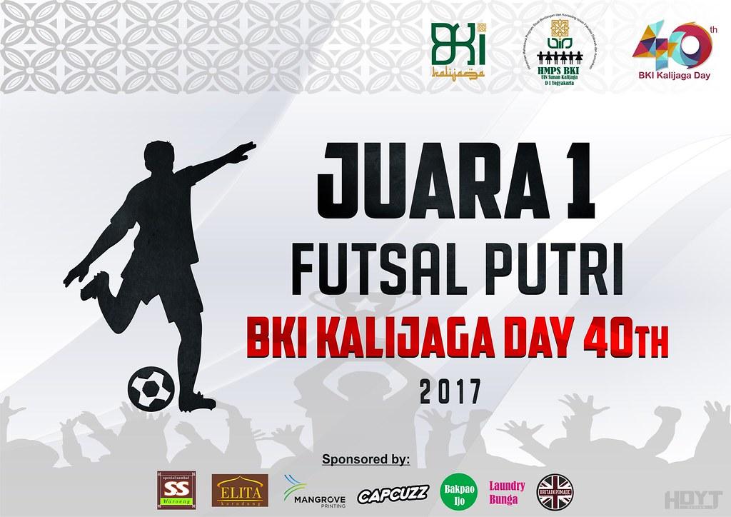 Hdyt 4 Piagam Penghargaan Juara Futsal Putri Bki Kalijaga Flickr
