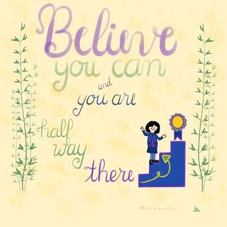 Believe | by teach.eagle