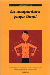 Víctor-Javier Sanz, La acupuntura vaya timo