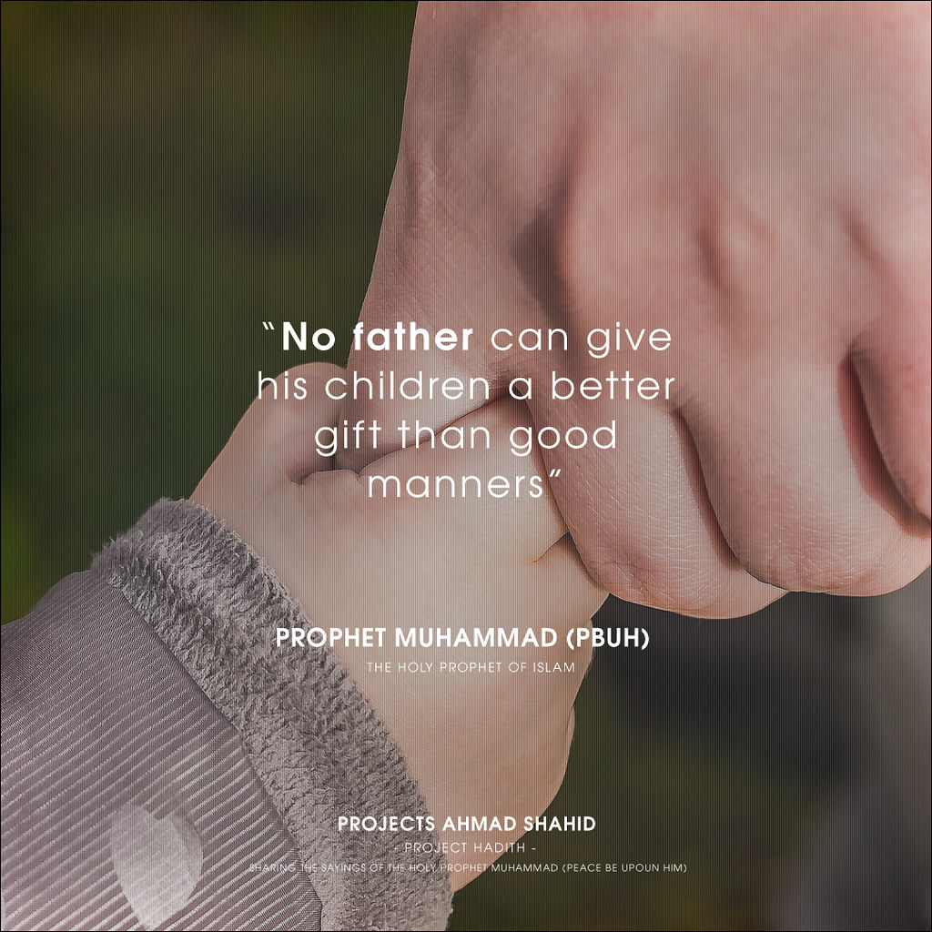 No father can give his children a better gift than good ma