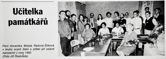Paní docentka Milada Radová-Štiková v kruhu svých žáků a přátel v roce 1990