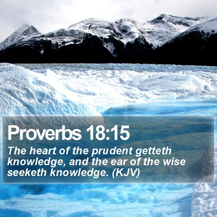 Daily Bible Verse - Proverbs 18:15 | Proverbs 18:15 The hear… | Flickr