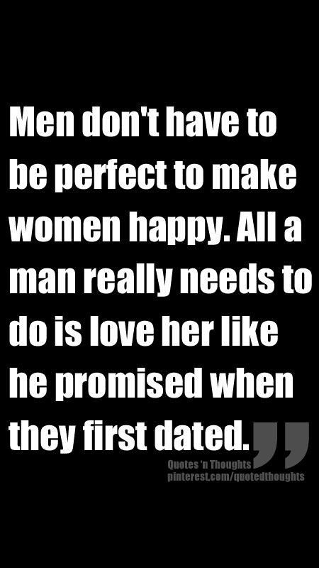Sad Love Quotes : Men don't have to be perfect to make ...