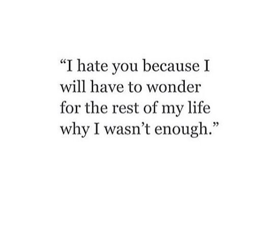Sad Love Quotes : i'm enough, you just weren't ...