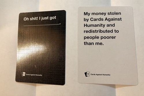 Cards against humanity redistributed my wealth to people poorer than me