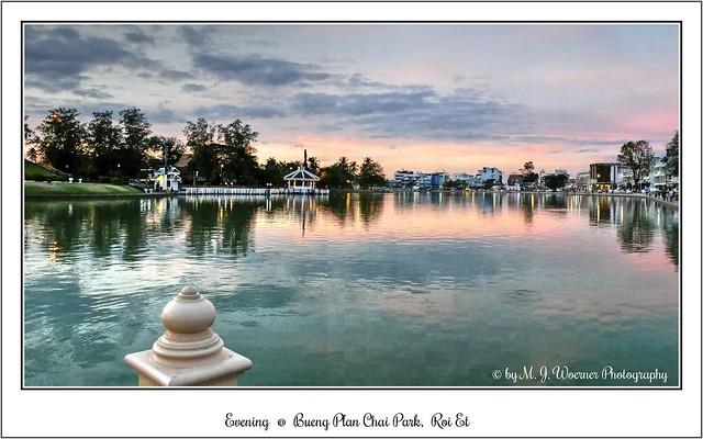 Evening @ Bueng Plan Chai Park, Roi Et  03