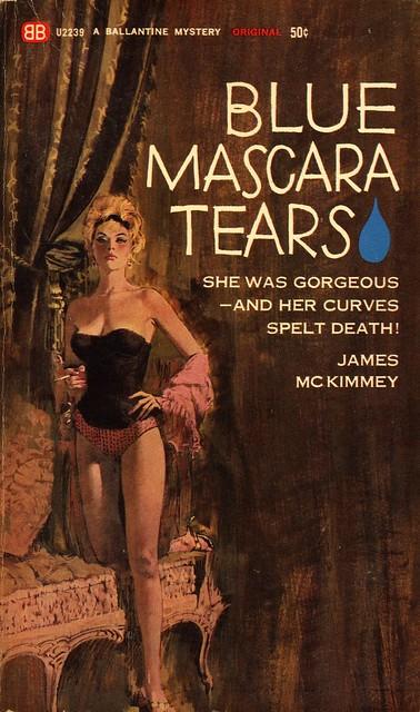 Ballantine Books U2239 - James McKimmey - Blue Mascara Tears