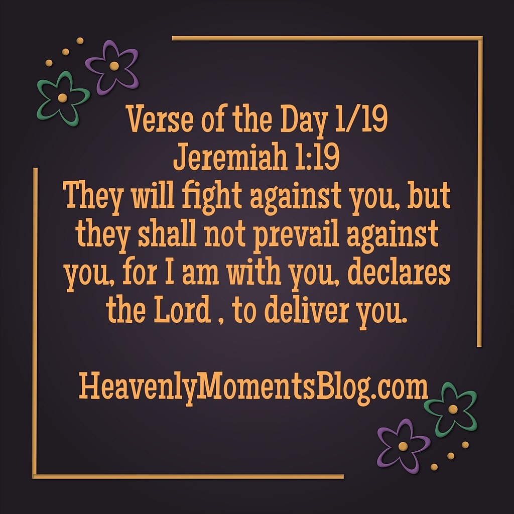 Verse of the Day 1/19   Verse of the Day 1/19 Jeremiah 1:19 …   Flickr