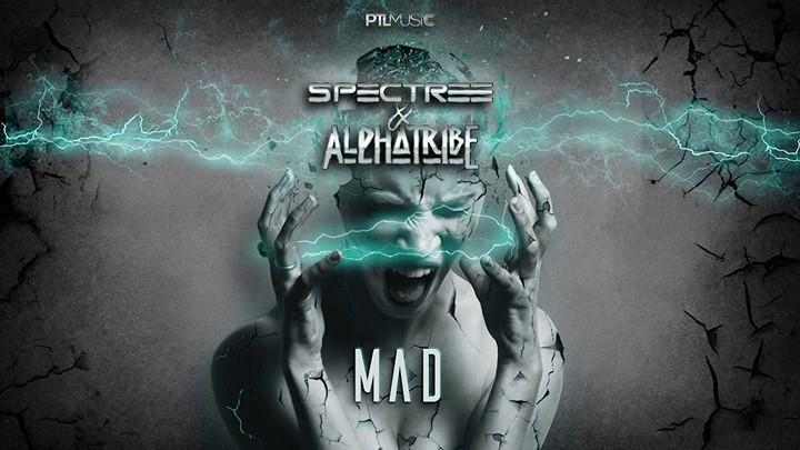Spectree & Alpha Tribe - MAD - Progressive Trance Lovers