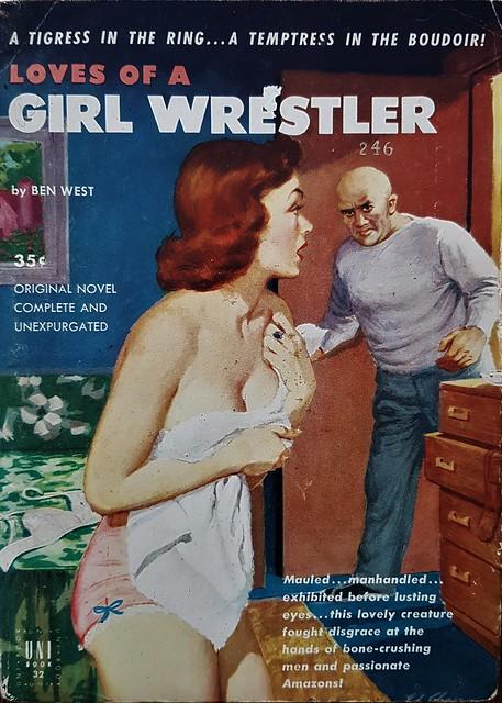 Loves Of A Girl Wrestler - Uni Book # 32 - Ben West - 1952