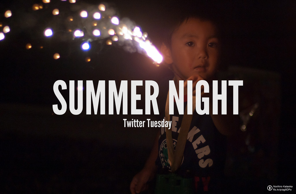 TwitterTuesday: #SummerNight