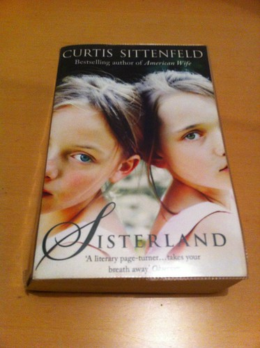 Sisterland - Curtis Sittenfeld | by Mary Loosemore