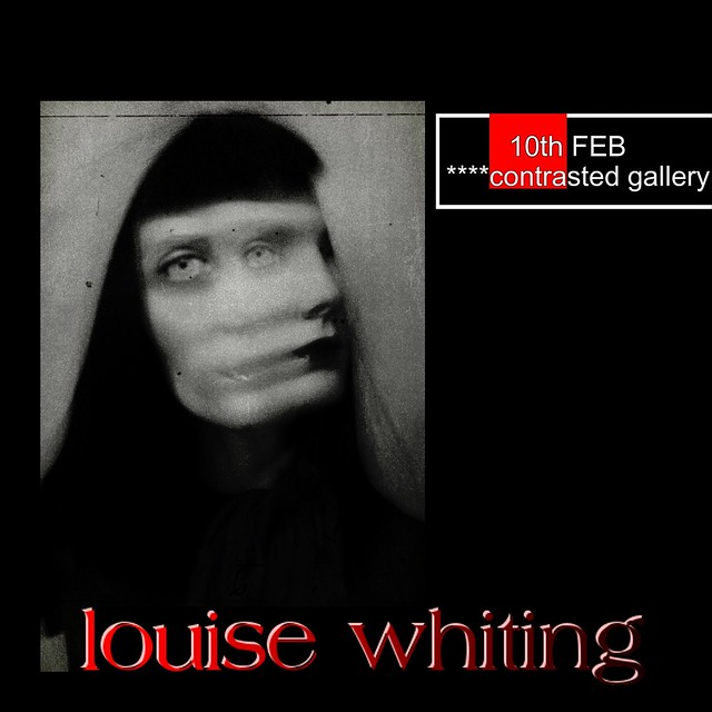 Louise Whiting in ****contrasted gallery February 10th!