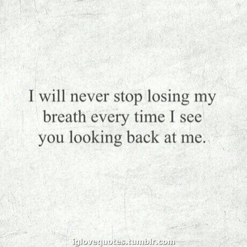 Quotes About Love I Will Never Stop Losing My Breath Eve Flickr