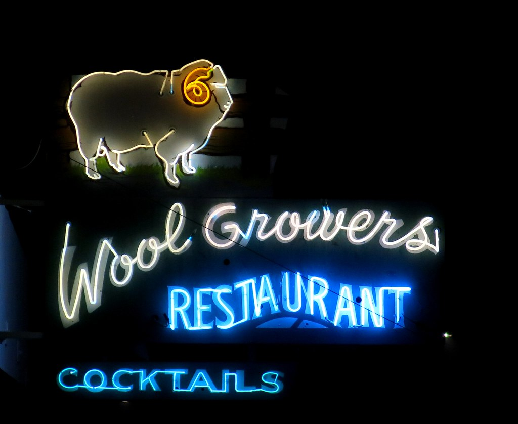 Wool Growers Restaurant Neon Sign - Bakersfield, Calif  | Flickr