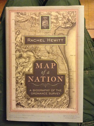 Map of a Nation: A Biography of the Ordnance Survey - Rachel Hewitt | by Mary Loosemore