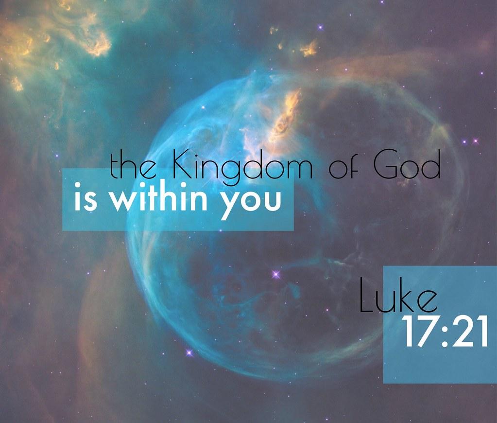 Luke 17:21 | Bible Verse | amtay96 | Flickr