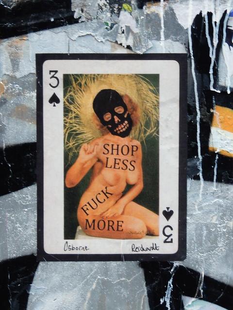 Shop less, fuck more