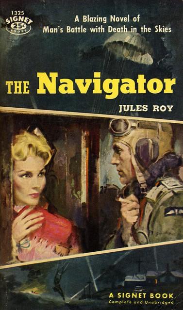 Signet Books 1325 - Jules Roy - The Navigator