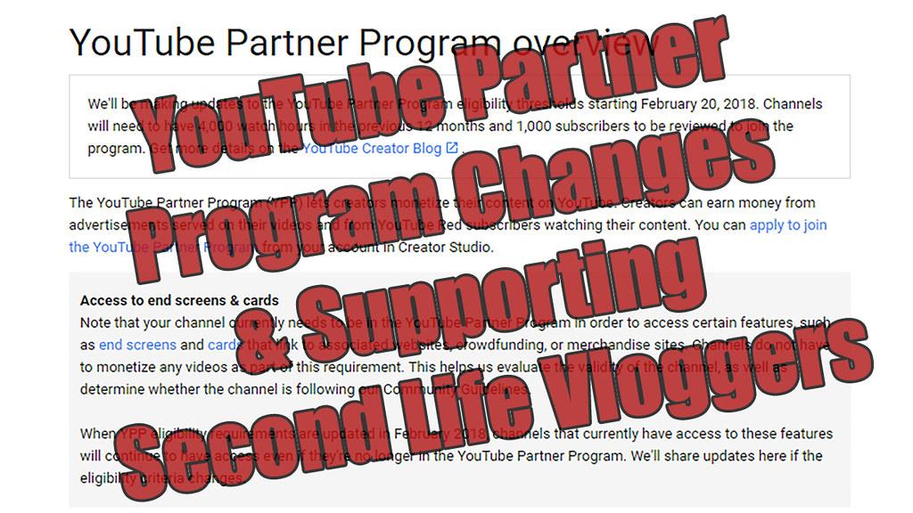 YouTube Partner Program Changes & Supporting Second Life V