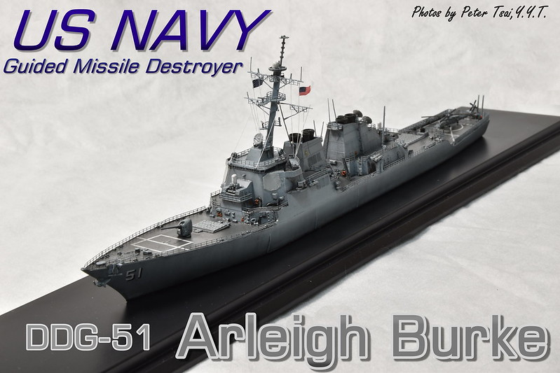 1/700 USS DDG-51 Arleigh Burke