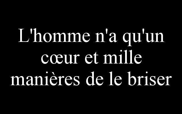 Meilleurs Citations D Amour L Homme N A Qu Un Cœur Et Mi