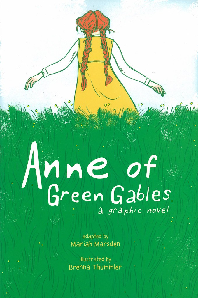 Anne of Green Gables: a Graphic Novel | AUTHOR: Lucy Maud Mo… | Flickr