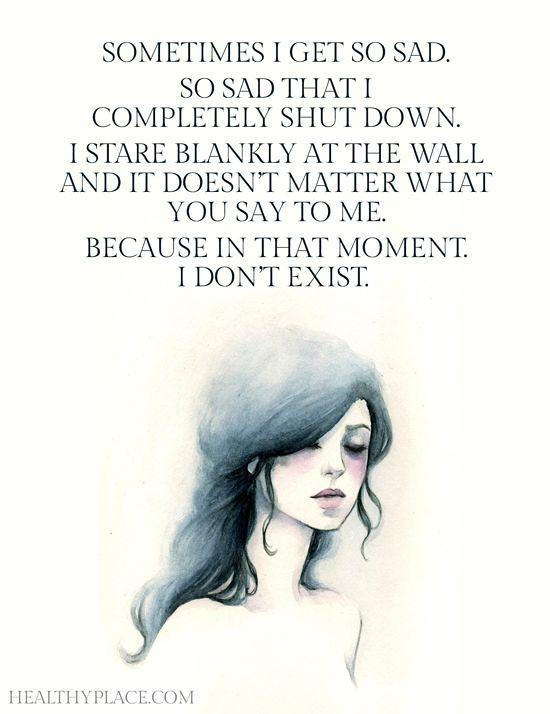 Sad Love Quotes : Depression quote: Sometimes I get so sad… | Flickr