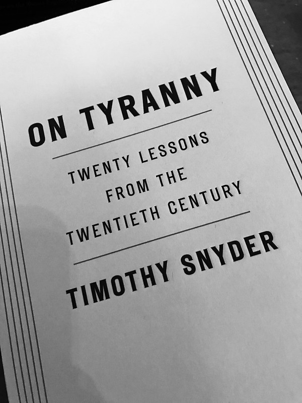On Tyranny: Twenty Lessons from the 20th Century