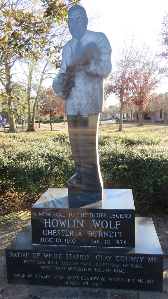 West Point Ms >> Howlin Wolf Monument West Point Mississippi West Point