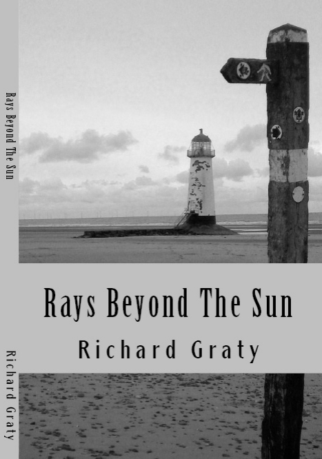 Rays Beyond The Sun (Revised Edition)