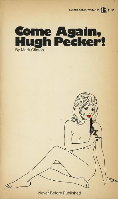 Lancer Books 76344 - Mark Clinton - Come Again, Hugh Pecker!