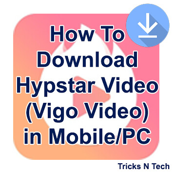 How To Download Hypstar Video (Vigo Video) in Mobile/PC | Flickr