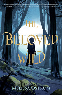 Fri, 03/09/2018 - 08:30 - The cover of Melissa Ostrom's new book, The Beloved Wild