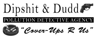 DIPSHIT AND DUDD'S POLLUTION DETECTIVE AGENCY | by bristoliannews