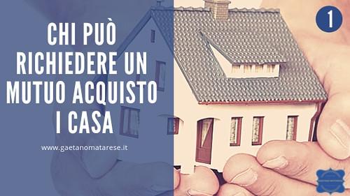 chi-pu+¦-accedere-a-mutuo-acquisto-prima-casa