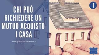 chi-pu+¦-accedere-a-mutuo-acquisto-prima-casa   by consulentecreditolatina