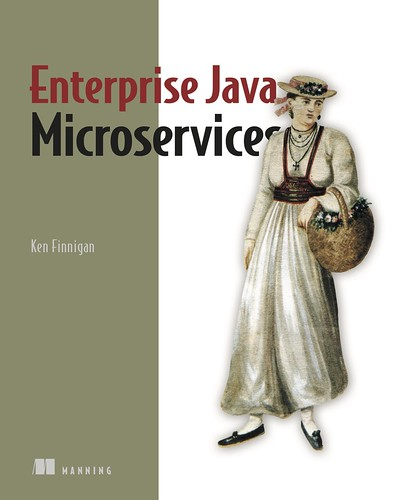 Enterprise Java Microservices, par Ken Finnigan