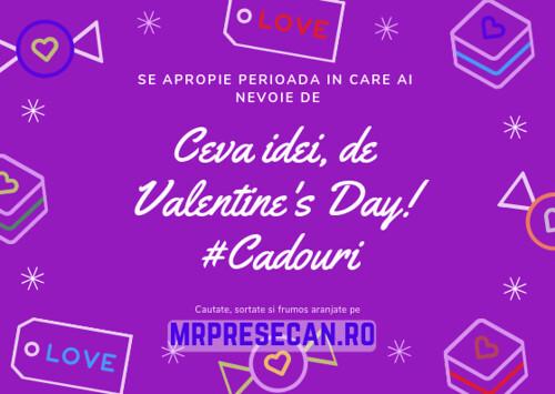 Ceva idei, de Valentine's Day! #Cadouri