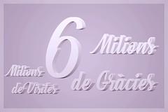 Sis Milions de Visites - Sis Milions de Gràcies