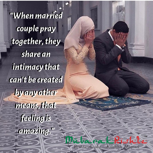 When married couple pray together, the share an intimacy that con not be created by any other means, that feeling is amazing. (1)