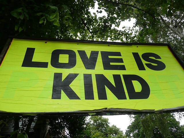 Love is Kind Jul 2009
