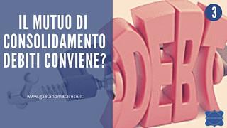 mutuo-consolidamento-debiti-conviene   by consulentecreditolatina